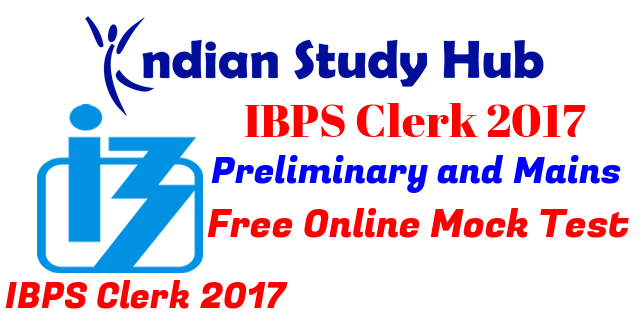 IBPS Clerk 2017 Mock Test Previous Papers