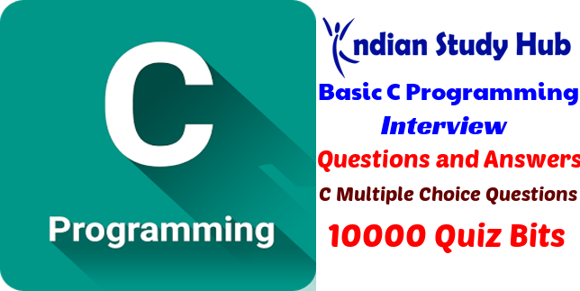 10000 Basic C Programming MCQs for Freshers & Experienced