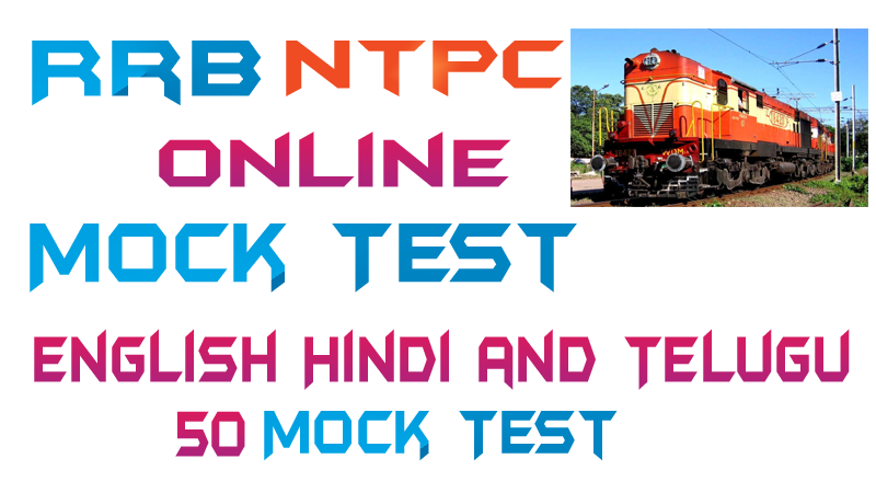 RRB NTPC Free Online Mock Test 2019 in English Hindi and Telugu Languages