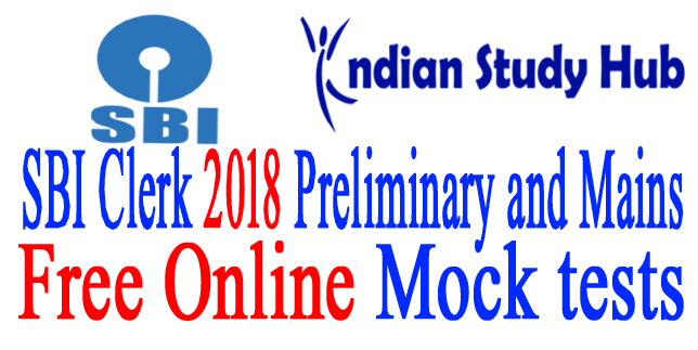 SBI Clerk 2018 Preliminary and Mains Free Online Exams Mock test
